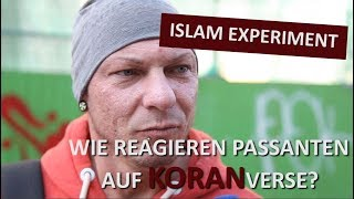 Islam Experiment    Wie reagieren Passanten auf Koranverse?