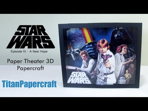 Star Wars Paper Theater Episode IV - A New Hope