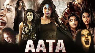 Aata - Full Hindi Movie | Shraddha Das | Super Hit Hindi Dubbed Movie | Horror Movie