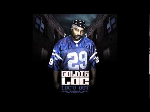 Goldie Loc - Gangstas Keep Bumping Theyre Heads feat. Kokane - Loc'd Out