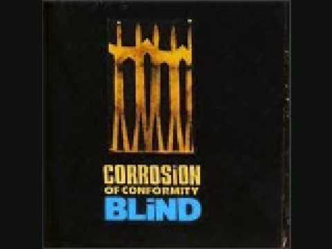 Corrosion Of Conformity- Mine Are The Eyes Of God