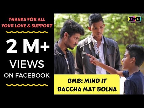 BMB : MIND IT | BACCHA MAT BOLNA
