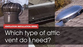 How-To Pick the Right Attic Vent | GAF Roofing