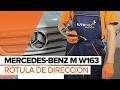 Cómo cambiar la rótula de dirección en MERCEDES-BENZ M W163 INSTRUCCIÓN | AUTODOC