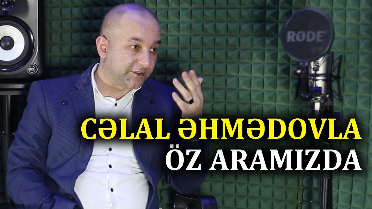 """Cəlal Əhmədovla """"Öz Aramızda"""" Tam Səmimi"""
