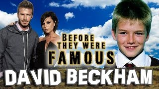 DAVID BECKHAM - Before They Were Famous