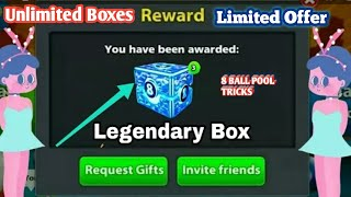 8 Ball Pool Biggest Offer Free [ Unlimited Legendary Boxes ] Limited Offer Loot 😵