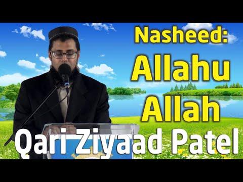 Allahu Allah - Nasheed - Qari Ziyaad Patel
