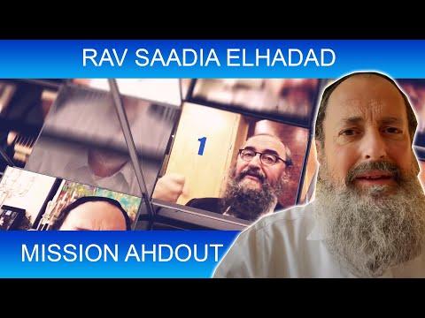 MISSION AHDOUT 1 - UNITE - Rav Saadia Elhadad - CORONA VIRUS, TORAH ET GUEOULA