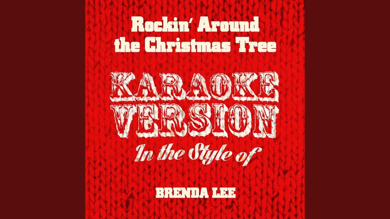 Rockin' Around the Christmas Tree (In the Style of Brenda Lee) (Karaoke Version) - YouTube