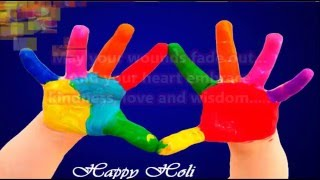 Happy Holi 2016 - beautiful Holi wishes, Greetings, images, Whatsapp Video download 2