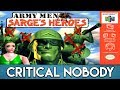 Army Men: Sarge's Heroes - Critical Nobody