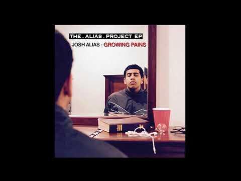 Josh Alias – Growing Pains (Full Album)