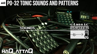 New PO-32 Tonic Sounds and Patterns │ DUBSTEP Drums - haQ attaQ