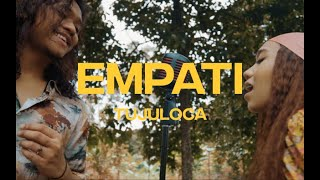 TUJULOCA - Empati (Official Music Video)