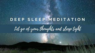 Guided Meditation For Overthinking & Deep Sleep   Fall Asleep Fast