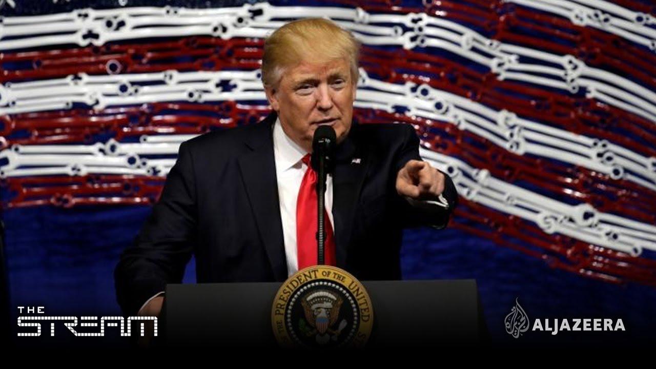 The Stream - Grading Trump's presidency: Part 1