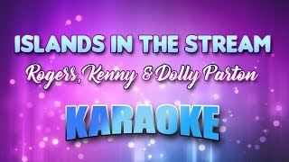 Rogers, Kenny & Dolly Parton - Islands In The Stream (Karaoke & Lyrics)