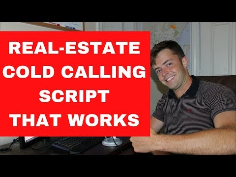 Real-Estate Cold-Calling Script *That Works*