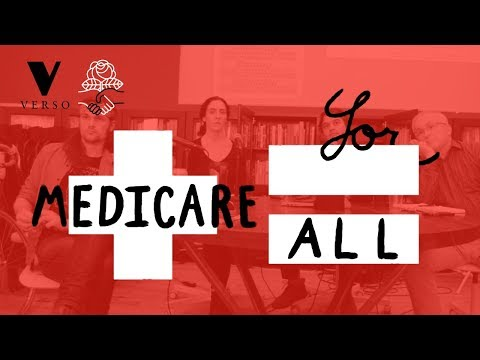Medicare for All: Overcoming the Opposition