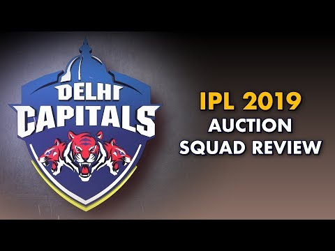 IPL 2019 Auction Squad Review: Delhi Capitals