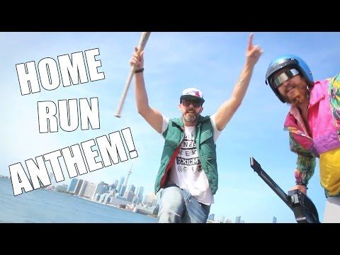 HOME RUN ANTHEM - OFFICIAL VIDEO