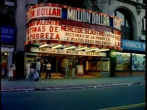 1980s downtown la million dollar theater youtube