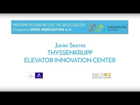 THYSSENKRUPP ELEVATOR INNOVATION CENTER, retos Open Innovation 4.0
