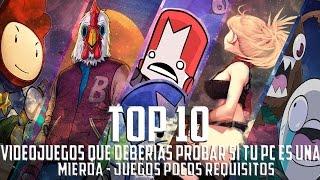 TOP 10: Videojuegos que deberías jugar si tu computadora es ¡UNA MIERDA!