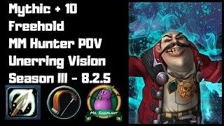 M+ 10 Freehold 2 Chest | MM Hunter POV | Unerring Vision 8.2.5