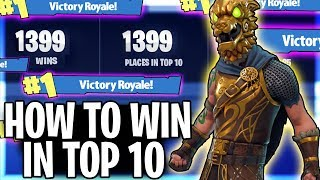 HOW TO WIN EVERYTIME WHEN YOU ARE TOP 10! | Fortnite Tips & Tricks Ep. 4