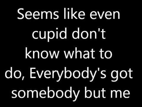 Hunter Hayes Everybody's Got Somebody But Me Lyrics