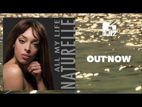 Naturelle - All My Life