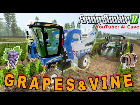 Farming Simulator 2017 Mods - Harvesting Grapes & Making Wine | NEW HOLLAND 9060L and more