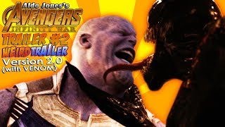 AVENGERS INFINITY WAR Weird Trailer #2 VERSION 2.0 (with VENOM) | 4K – 60fps | PARODY by Aldo Jones