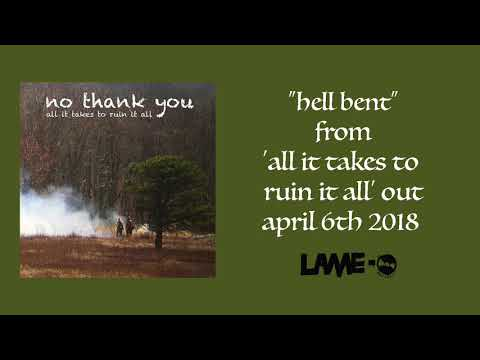 No Thank You - Hell Bent