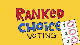 Ranked Choice Voting!?! Here's How it Works