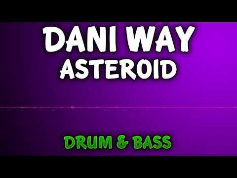 Royalty Free Music - Dani Way - Asteroid