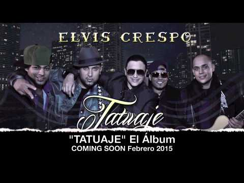 Tatuaje - Elvis Crespo feat Bachata Heightz (Original)