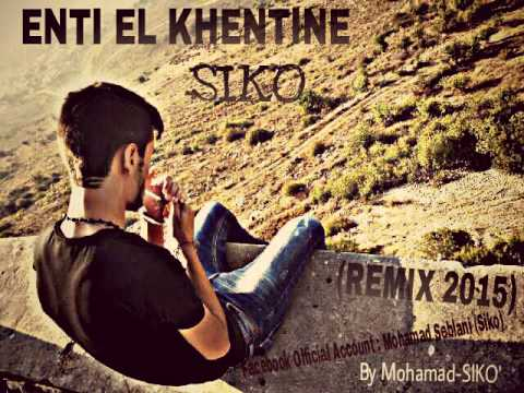 ENTI EL KHENTINE - SIKO (2015) - Rap Love Song