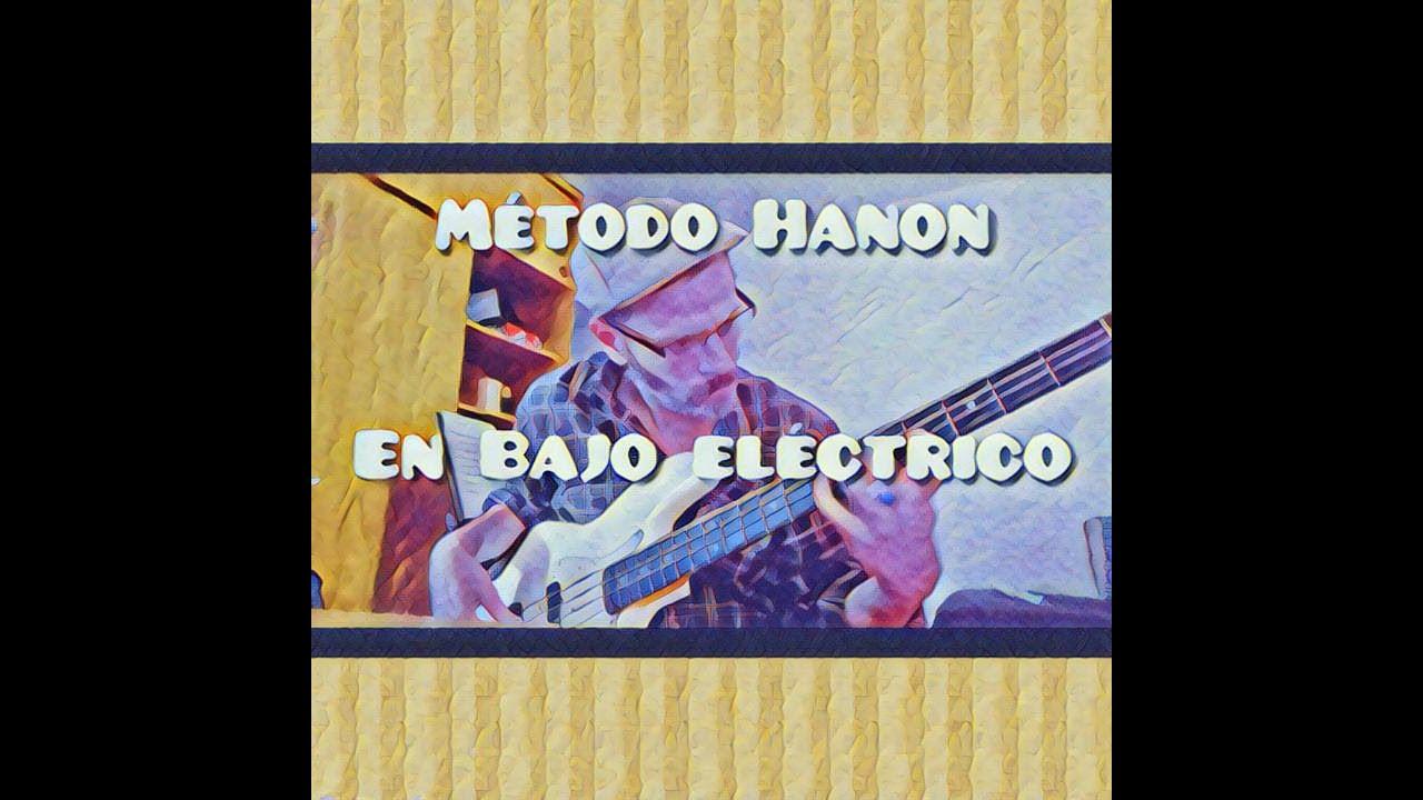 Hanon en Bajo eléctrico - Ejercicio 28  (mayor - menor armónica - menor melodica)