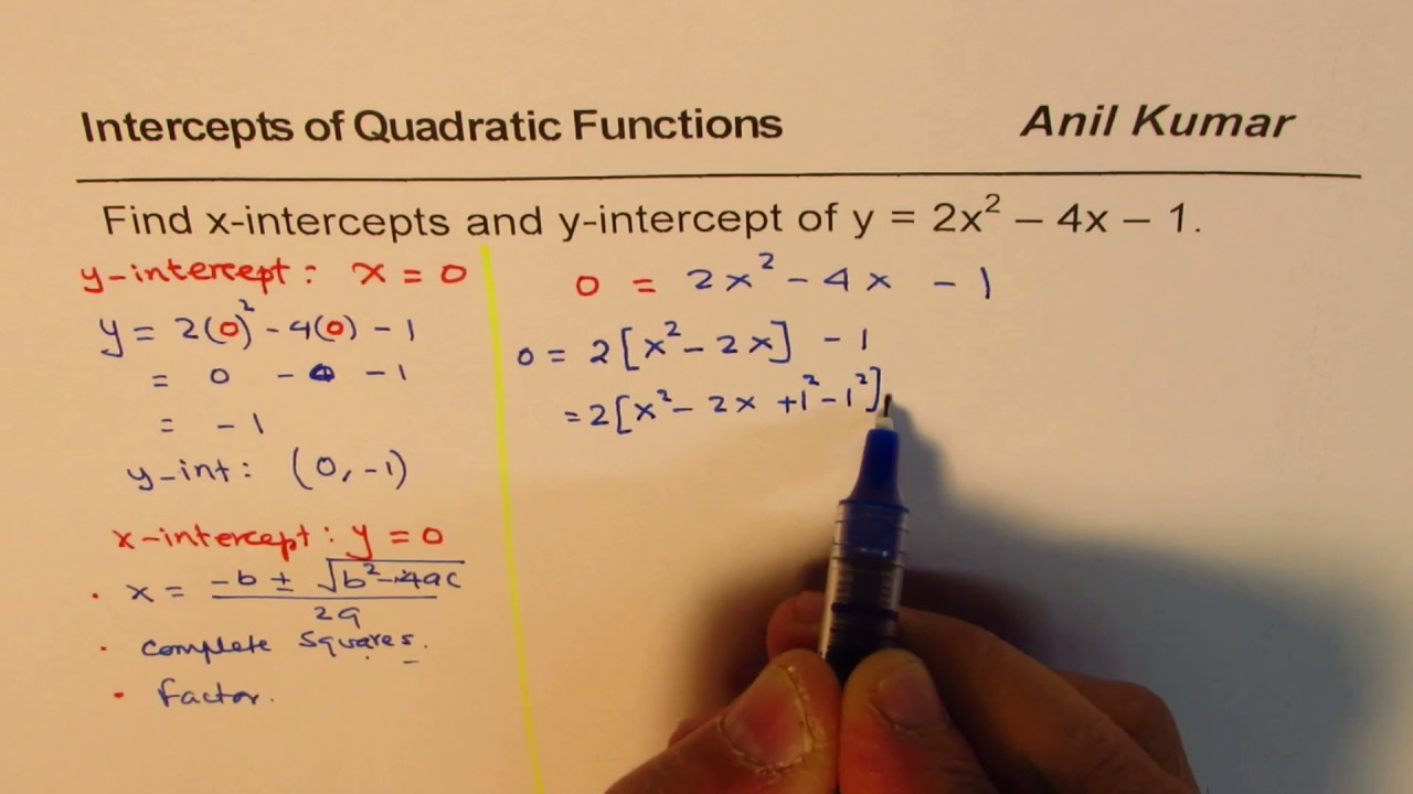 standard form x intercept  Find x and y intercept of Quadratic equation in standard form