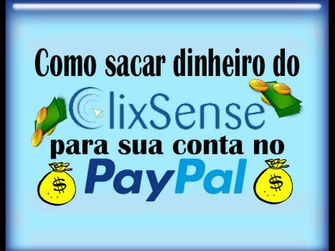 Como Sacar Dinheiro Do Clixsense Para Sua Conta No Paypal