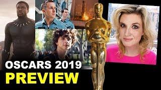 Oscars 2019 Predictions - Black Panther, Beautiful Boy, First Man