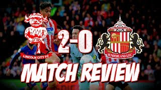 LINCOLN CITY 2-0 SUNDERLAND | MATCH REVIEW