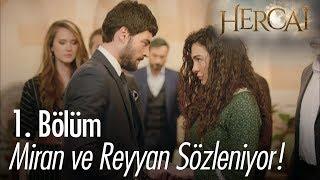 Miran ve Reyyan sözleniyor! - Hercai 1. Bölüm