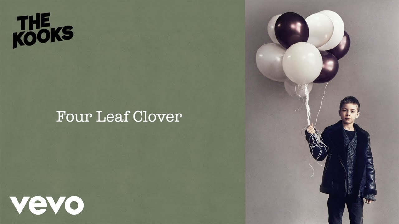 The Kooks Four Leaf Clover Lyric Video Youtube