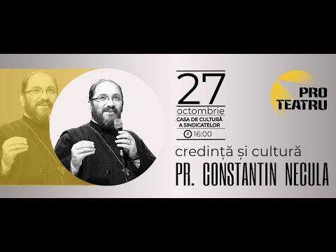 Credință și Cultură - Pr. Constantin Necula - Zalău - 27 octombrie 2018