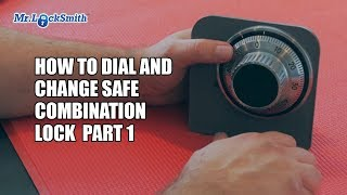 How to Dial and Change Safe Combination Lock Part 001 | Mr. Locksmith Training Video