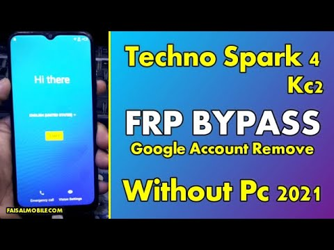 Tecno Spark 4 KC2 FRP Bypass Google Account Remove Without PC 100% Done ...